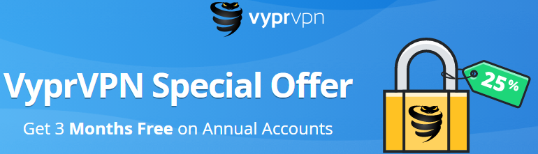 VyprVPN Coupon Discount: 25% Off + 3 Days Free Trial 2019